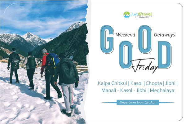 Holi Long Weekend Trips and Treks JustWravel